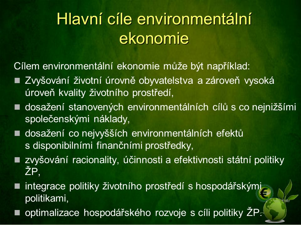 Hlavní cíle environmentální ekonomie