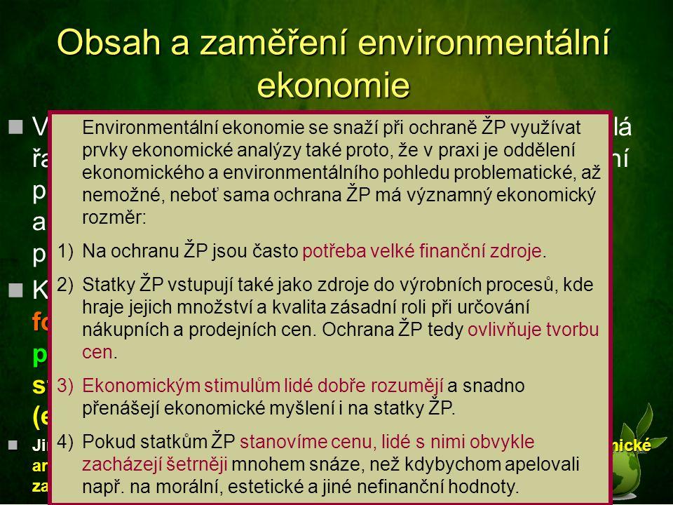 Obsah a zaměření environmentální ekonomie