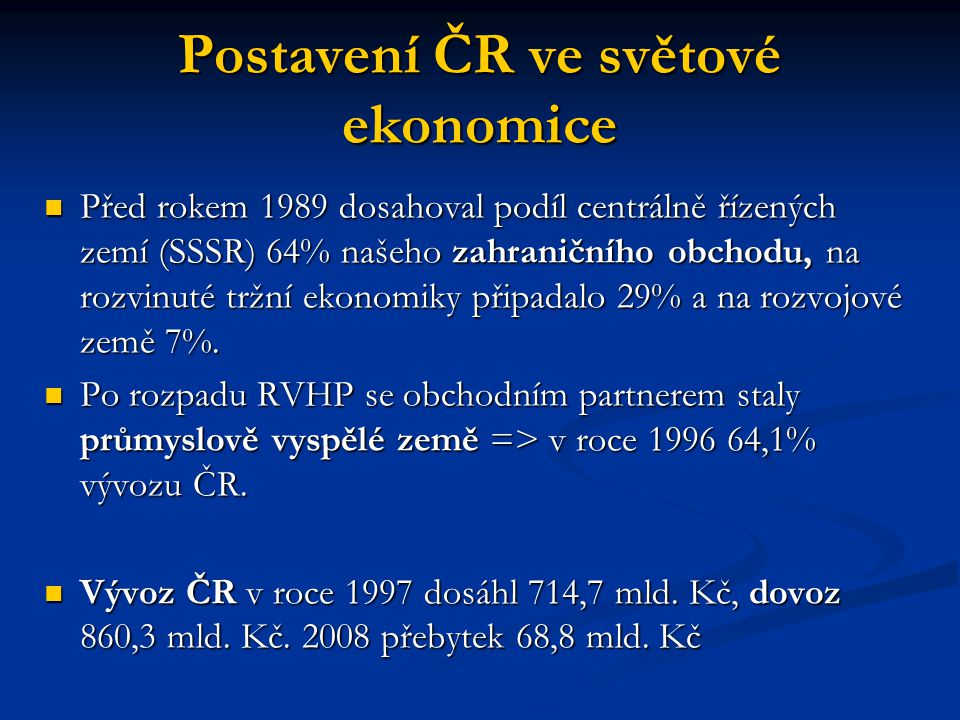 Postavení ČR ve světové ekonomice