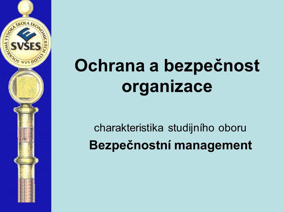 Ochrana a bezpečnost organizace