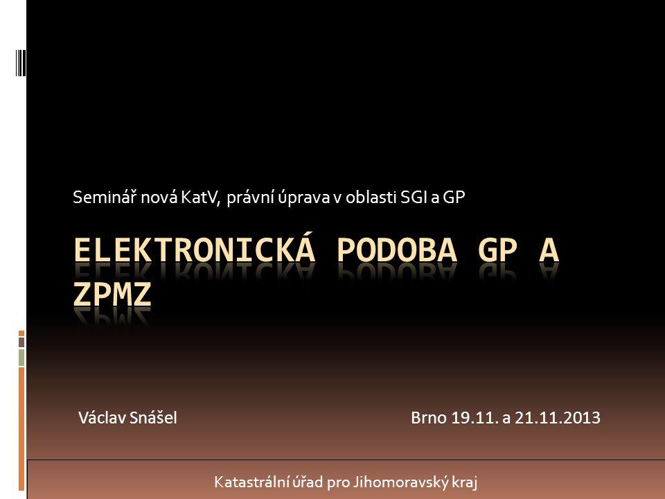 Elektronická podoba GP a ZPMZ