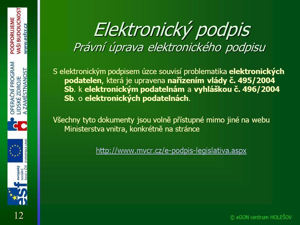 Elektronický podpis Právní úprava elektronického podpisu