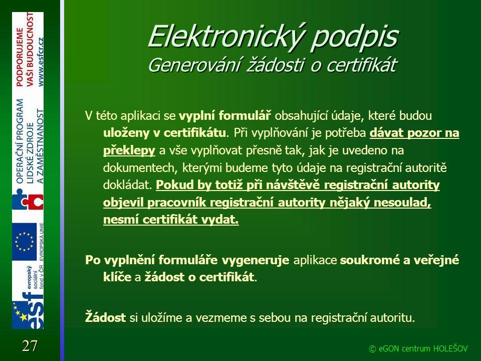 Elektronický podpis Generování žádosti o certifikát