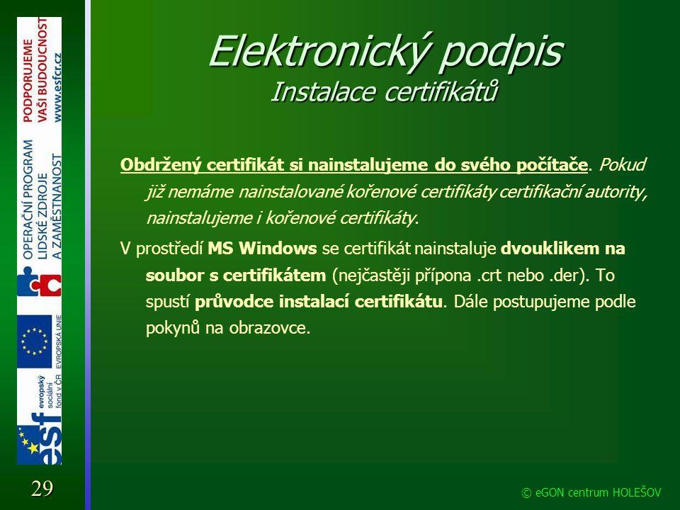 Elektronický podpis Instalace certifikátů