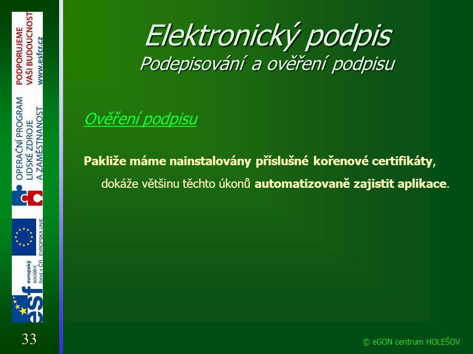Elektronický podpis Podepisování a ověření podpisu