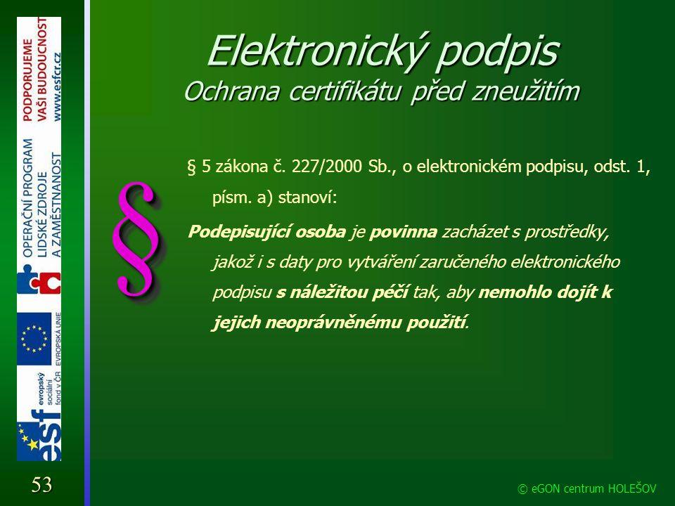 Elektronický podpis Ochrana certifikátu před zneužitím