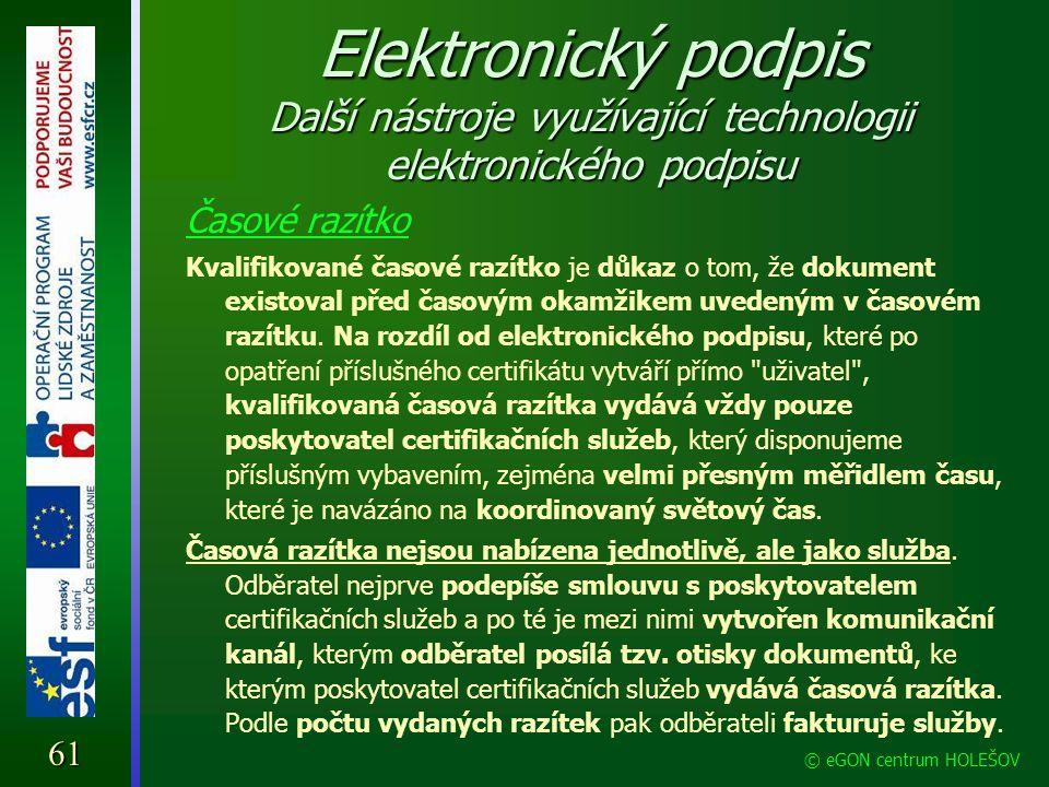 Elektronický podpis Další nástroje využívající technologii elektronického podpisu