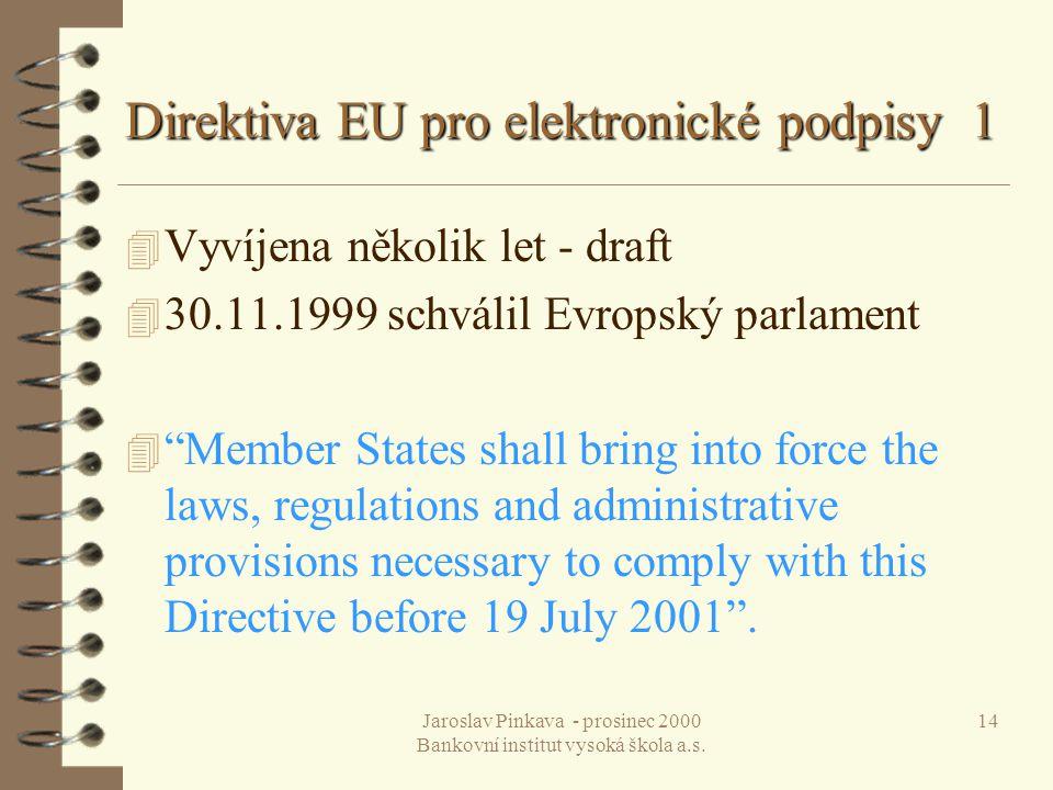 Direktiva EU pro elektronické podpisy 1