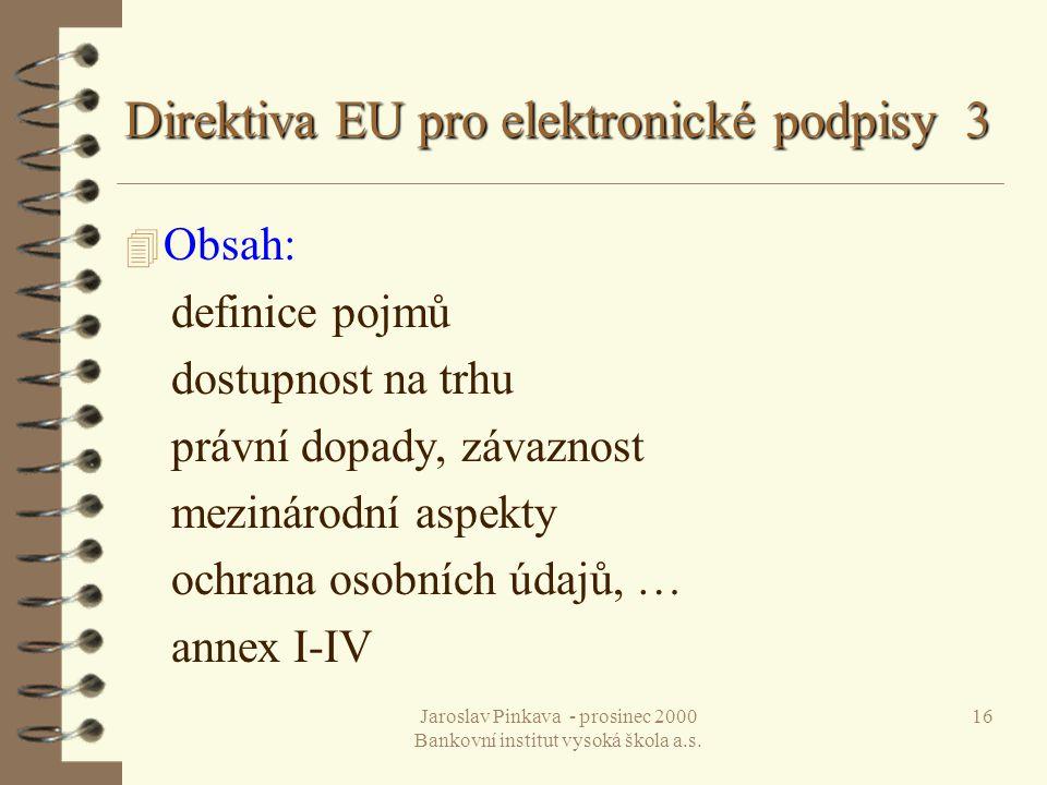 Direktiva EU pro elektronické podpisy 3