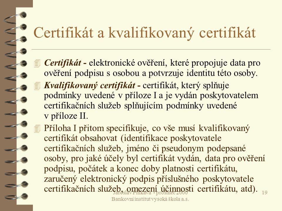 Certifikát a kvalifikovaný certifikát