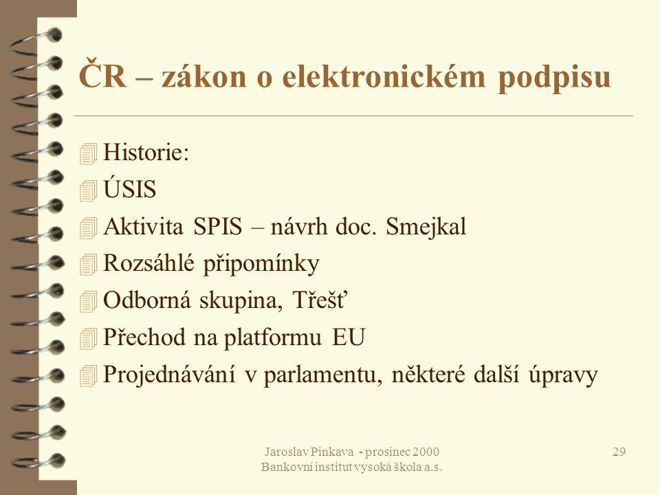 ČR – zákon o elektronickém podpisu