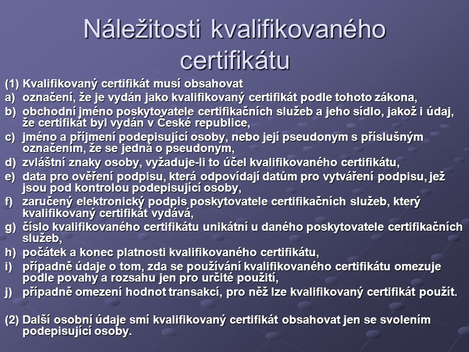 Náležitosti kvalifikovaného certifikátu
