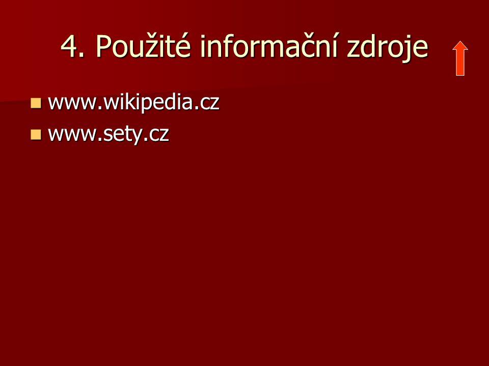4. Použité informační zdroje