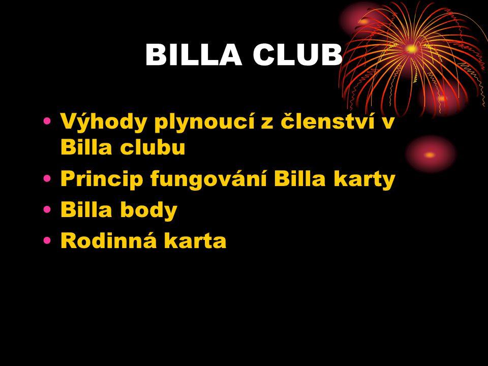 BILLA CLUB Výhody plynoucí z členství v Billa clubu