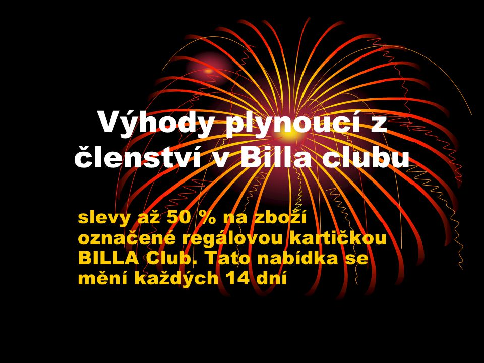 Výhody plynoucí z členství v Billa clubu