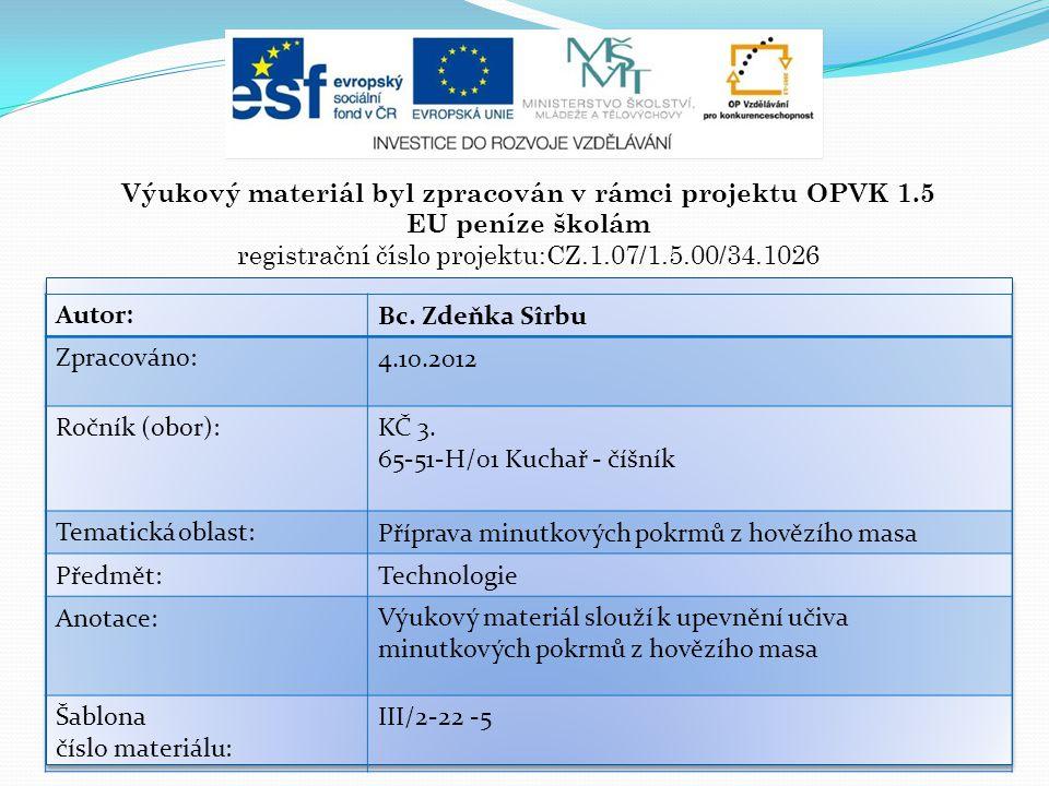 Výukový materiál byl zpracován v rámci projektu OPVK 1.5