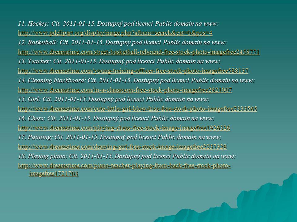 11. Hockey: Cit. 2011-01-15. Dostupný pod licencí Public domain na www: