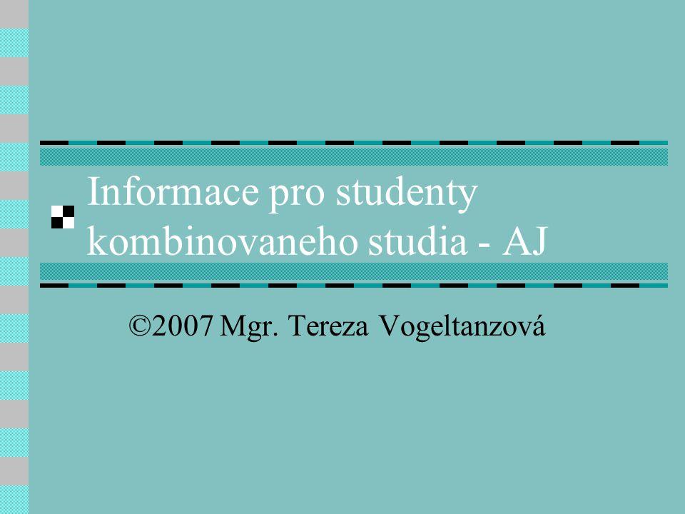 Informace pro studenty kombinovaneho studia - AJ