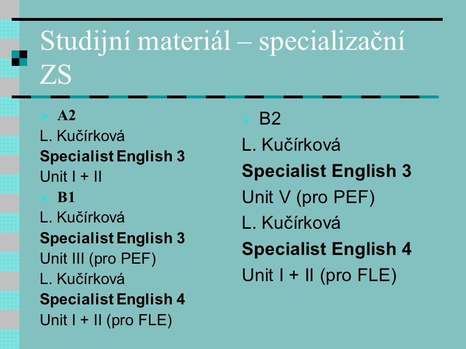 Studijní materiál – specializační ZS