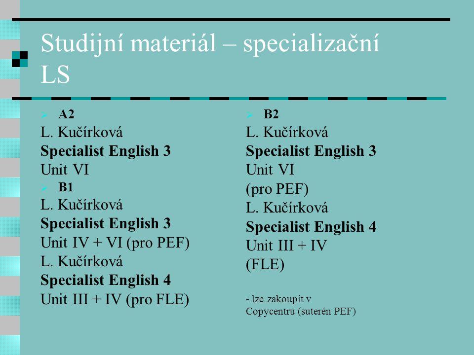 Studijní materiál – specializační LS