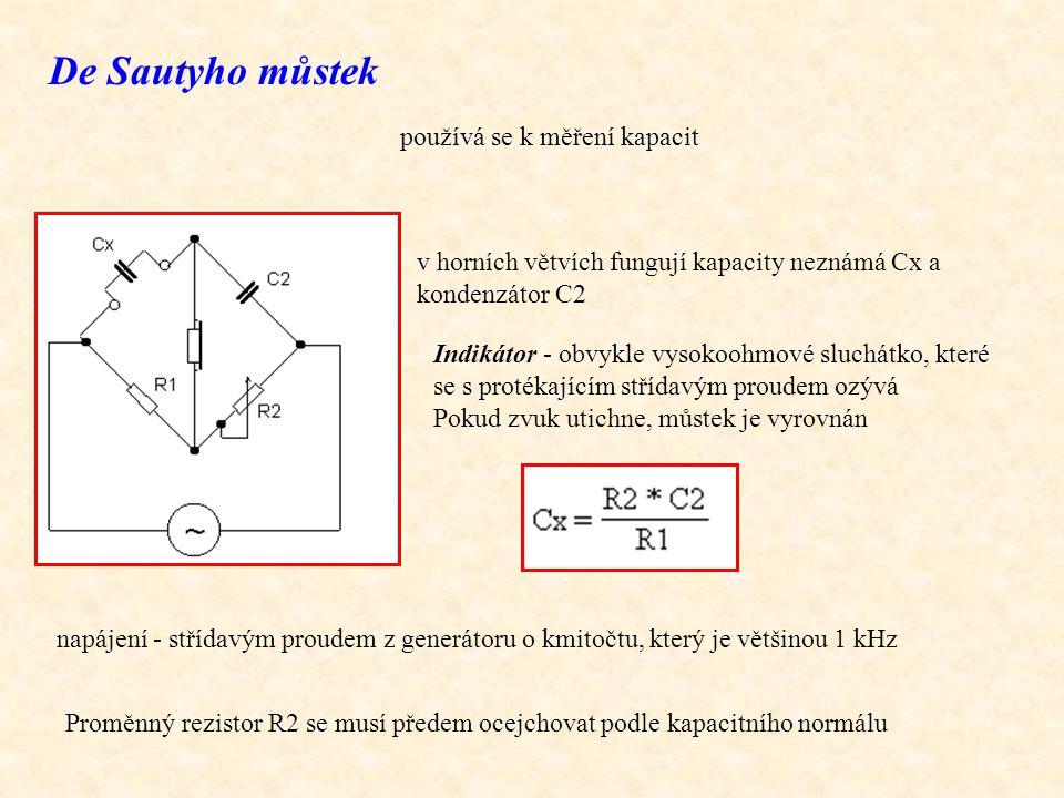 De Sautyho můstek používá se k měření kapacit