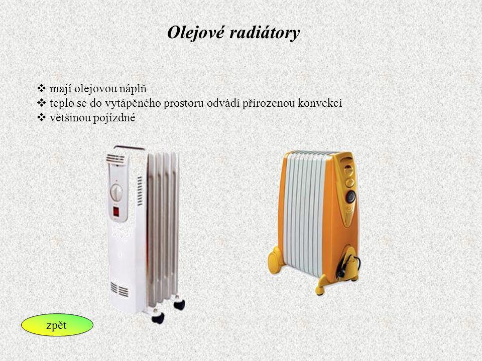 Olejové radiátory mají olejovou náplň