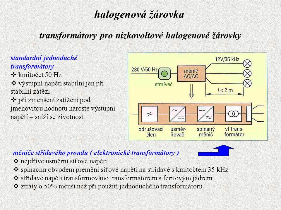 halogenová žárovka transformátory pro nízkovoltové halogenové žárovky