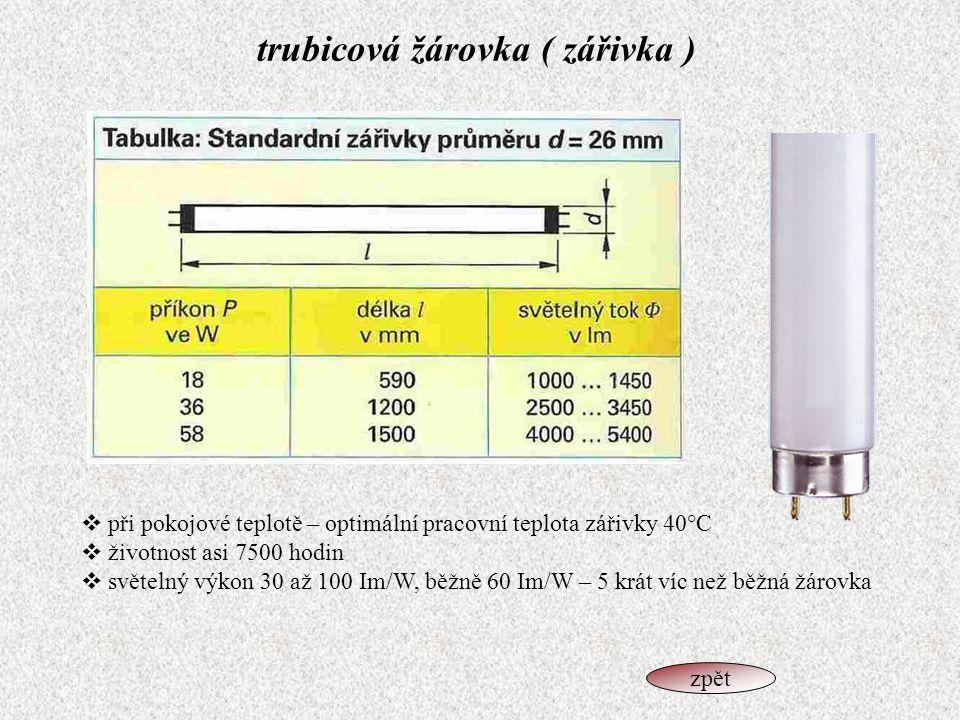 trubicová žárovka ( zářivka )
