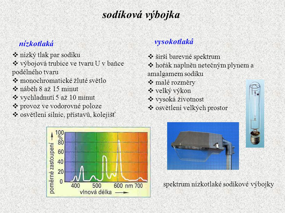 sodíková výbojka vysokotlaká nízkotlaká nízký tlak par sodíku