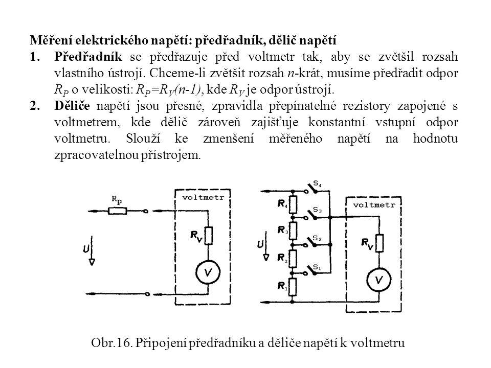 Obr.16. Připojení předřadníku a děliče napětí k voltmetru