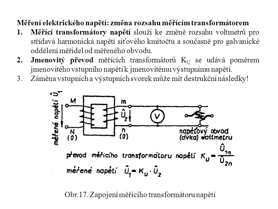 Obr.17. Zapojení měřícího transformátoru napětí