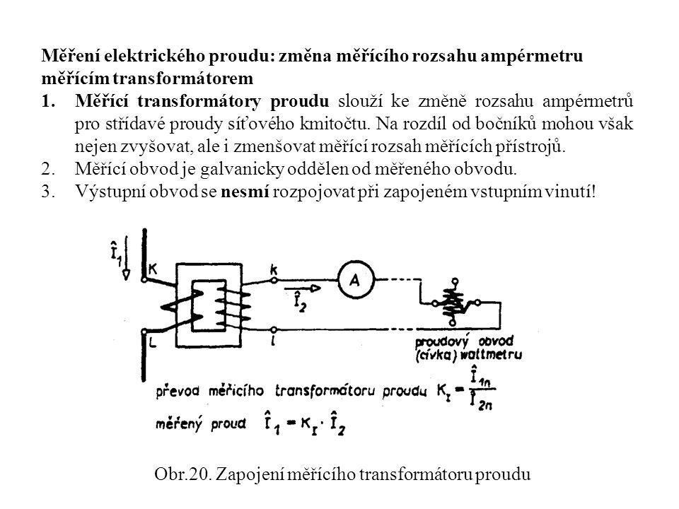 Obr.20. Zapojení měřícího transformátoru proudu