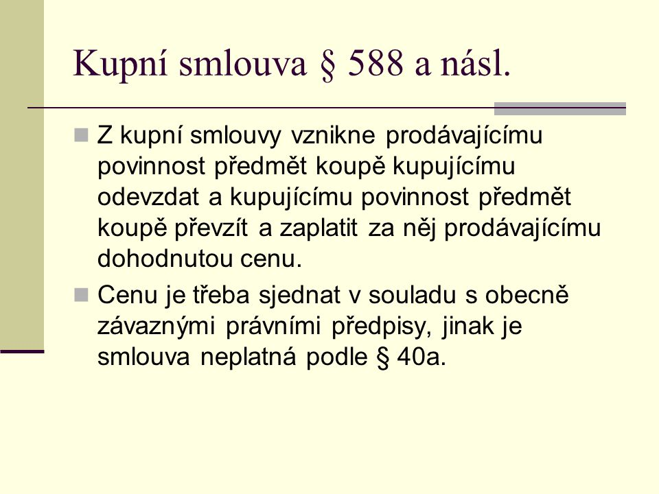 Kupní smlouva § 588 a násl.