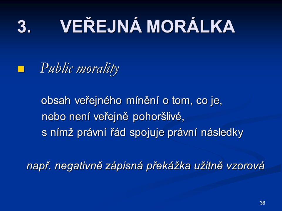 3. VEŘEJNÁ MORÁLKA Public morality