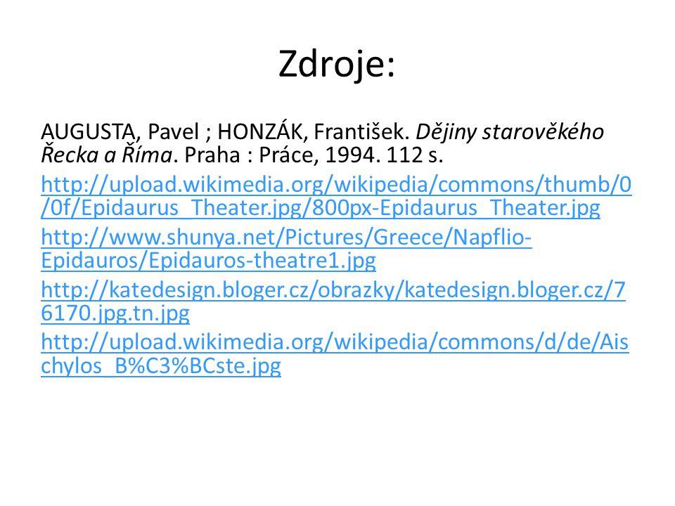 Zdroje: AUGUSTA, Pavel ; HONZÁK, František. Dějiny starověkého Řecka a Říma. Praha : Práce, 1994. 112 s.