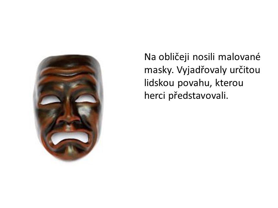 Na obličeji nosili malované masky