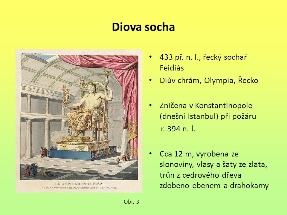 Diova socha 433 př. n. l., řecký sochař Feidiás