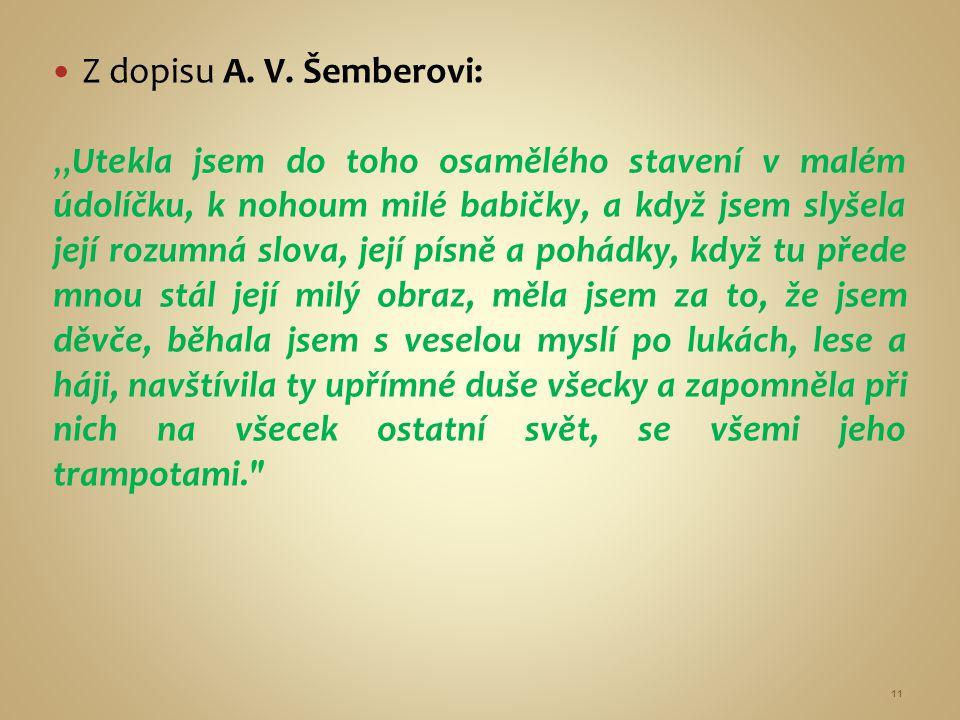 Z dopisu A. V. Šemberovi: