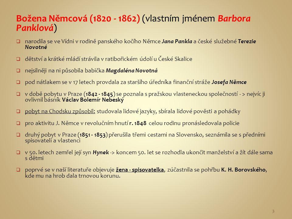Božena Němcová (1820 - 1862) (vlastním jménem Barbora Panklová)
