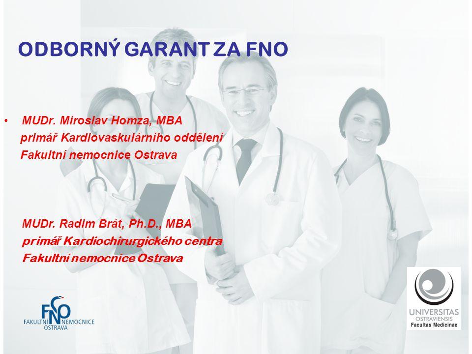 ODBORNÝ GARANT ZA FNO MUDr. Miroslav Homza, MBA