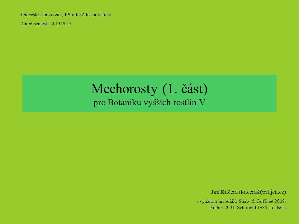 Mechorosty (1. část) pro Botaniku vyšších rostlin V
