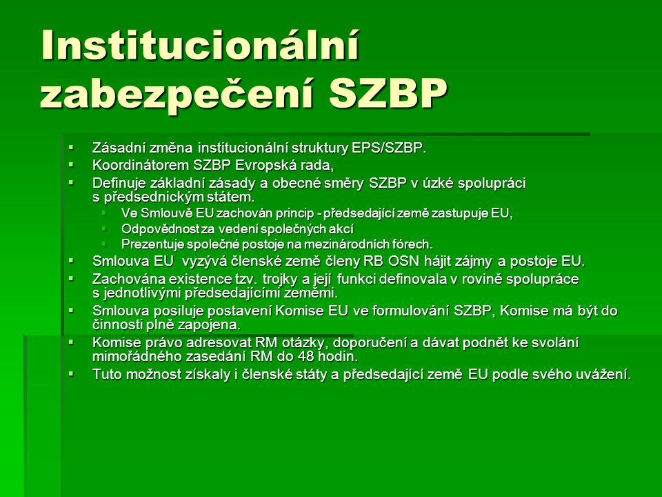 Institucionální zabezpečení SZBP