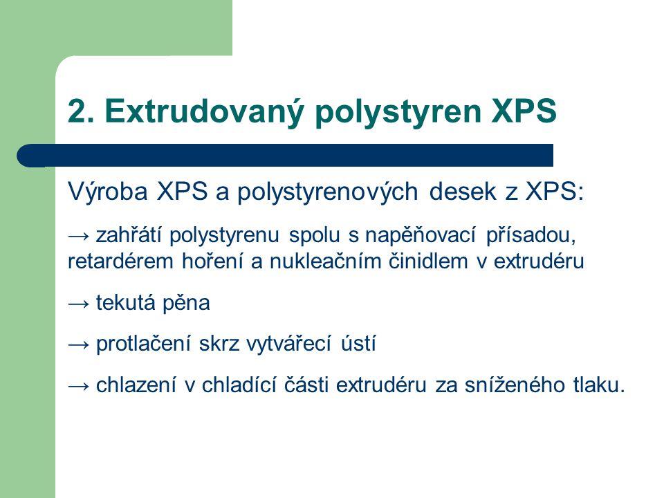 2. Extrudovaný polystyren XPS