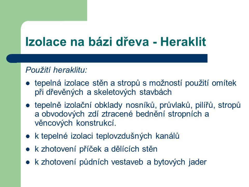 Izolace na bázi dřeva - Heraklit