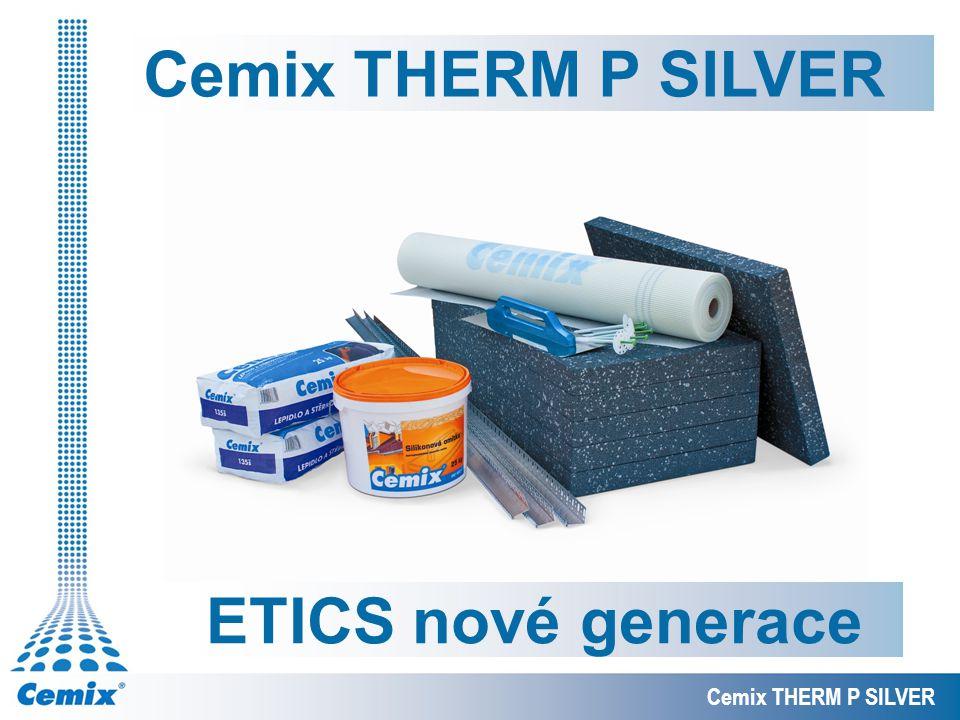 Cemix THERM P SILVER ETICS nové generace