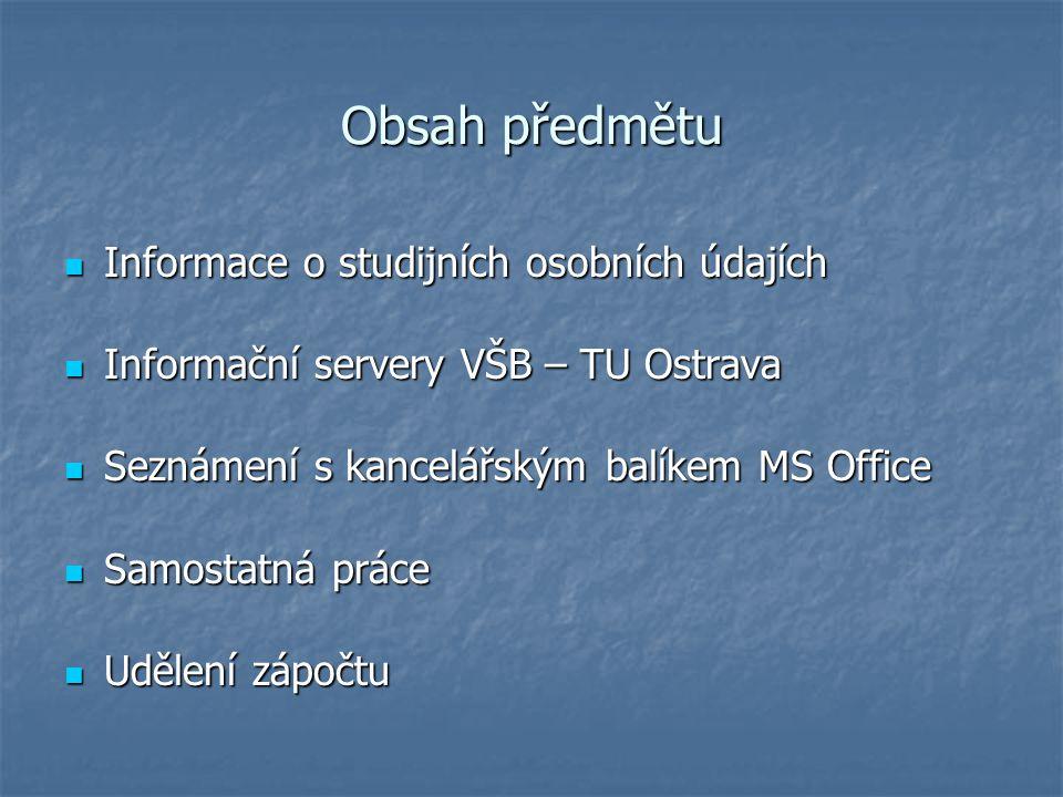 Obsah předmětu Informace o studijních osobních údajích