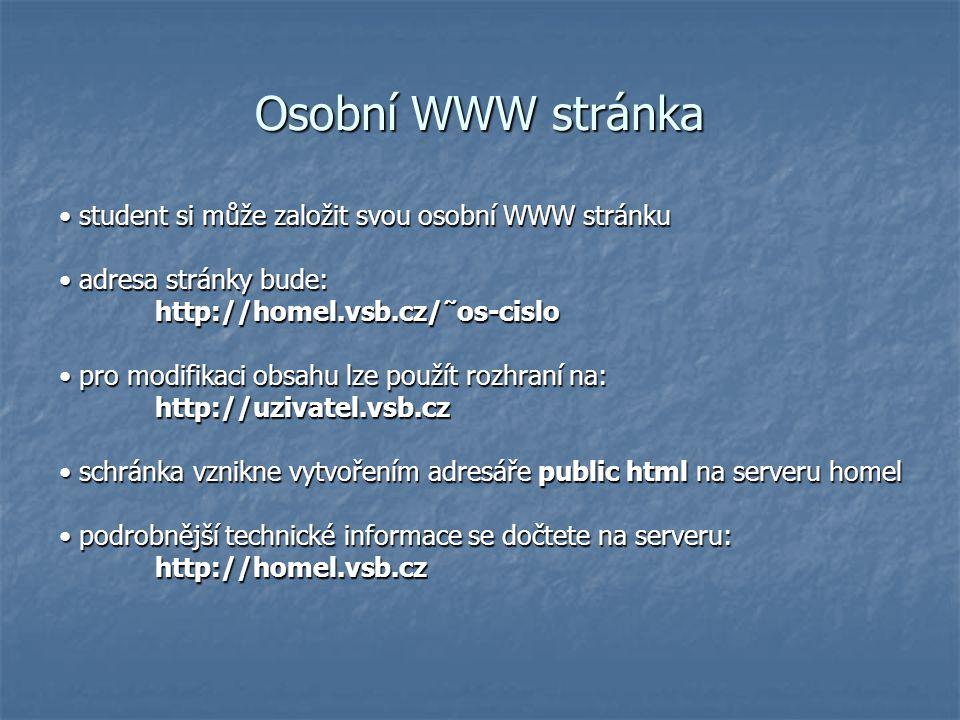 Osobní WWW stránka • student si může založit svou osobní WWW stránku
