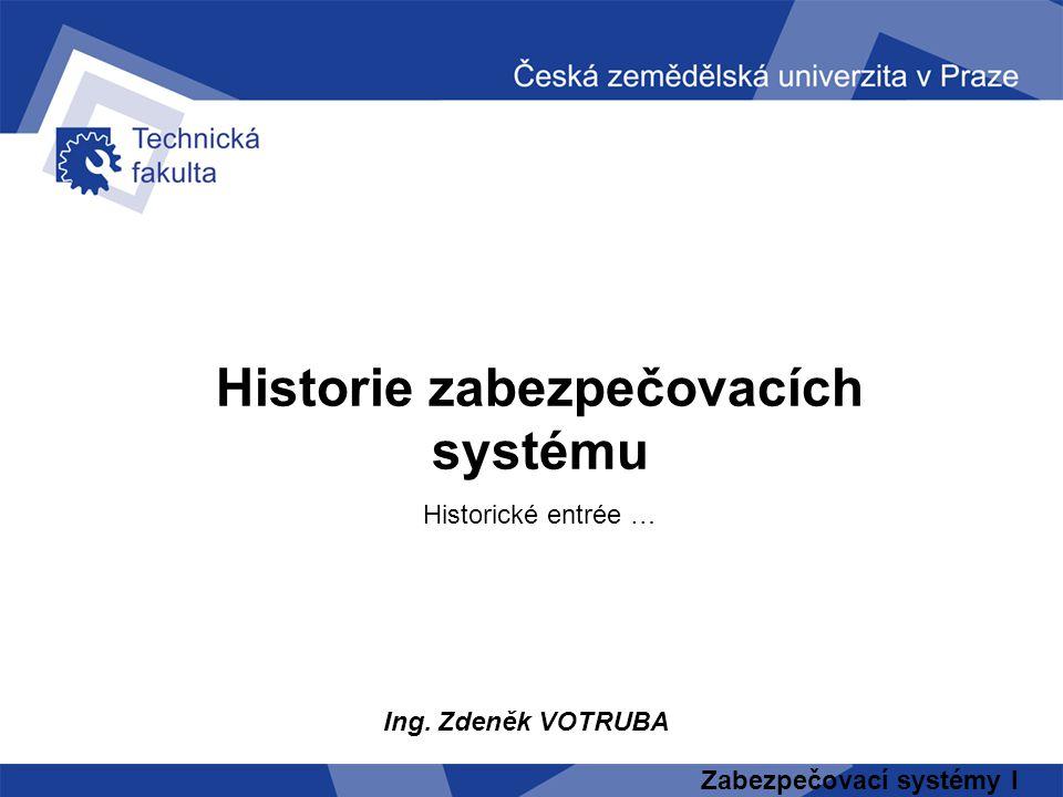Historie zabezpečovacích systému