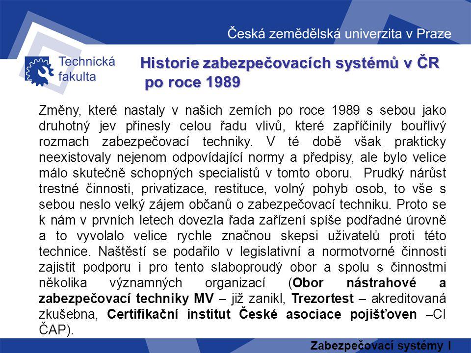 Historie zabezpečovacích systémů v ČR po roce 1989