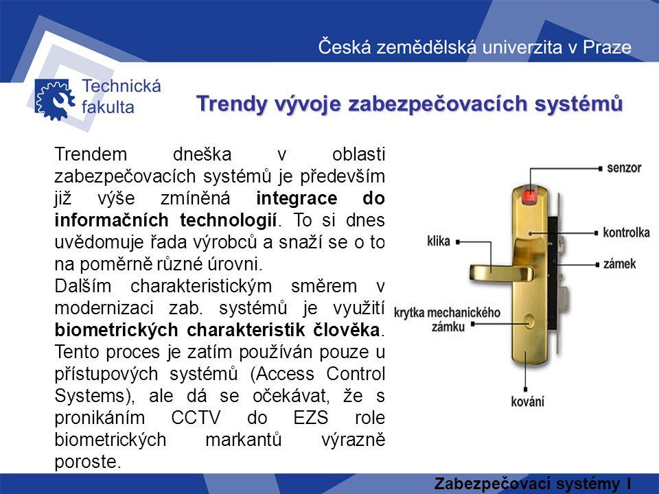 Trendy vývoje zabezpečovacích systémů